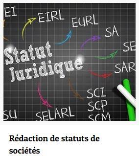 Rédaction de statuts de sociétés - statut juridique société FAQ STATUTS JURIDIQUES SOCIÉTÉS statut